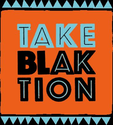 Take Blaktion